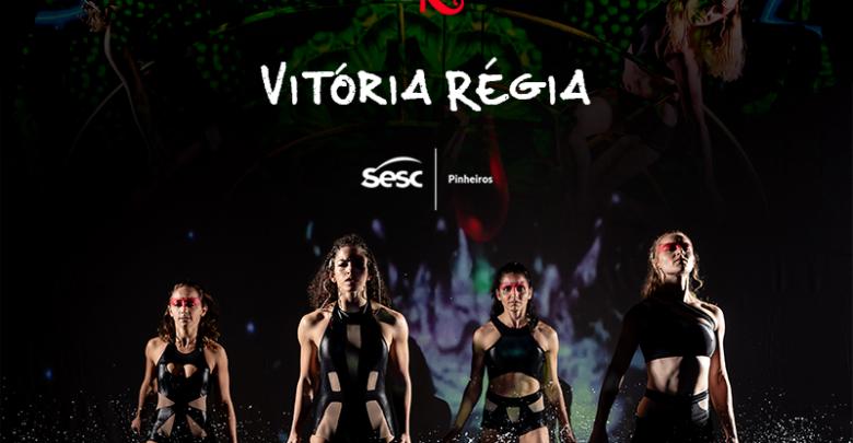Espetáculo Vitória Régia em curta temporada no Sesc Pinheiros 1