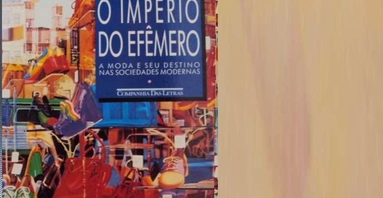 """Abertas inscrições para curso gratuito sobre """"O Império do Efêmero, de Gilles LipovetsKy . Livro """"O Império do Efêmero – a moda e seu destino nas sociedades modernas"""" (1987), do filósofo francês Gilles Lipovetsky"""