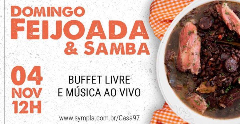 Domingo é dia de almoço com feijoada e samba na Casa 97 1