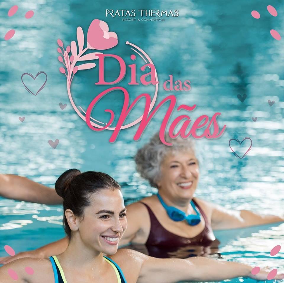 Pratas Thermas Resort celebra Dia das Mães com ações especiais