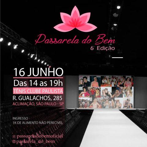 Passarela do Bem chega à 6ª edição com moda, música, dança e solidariedade! 4