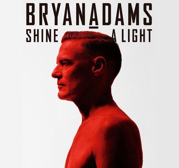 """Bryan Adams chega a América do Sul para lançamento de seu novo álbum, """"Shine a Light"""""""