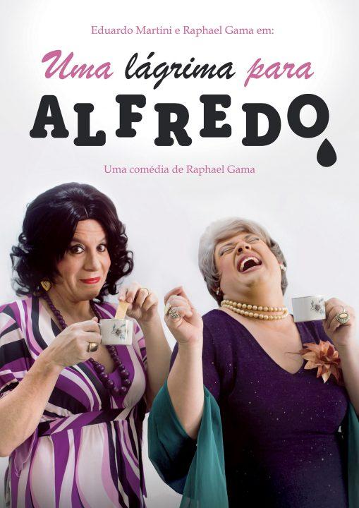 Eduardo Martini e Raphael Gama retornam ao Teatro Folha com Uma Lágrima para Alfredo